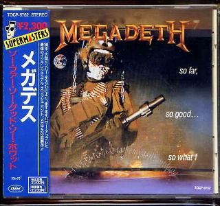 Megadeth so far, so good