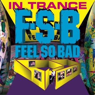 Feel so bad in trance (320x320)