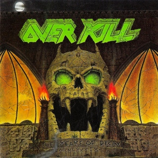 Overkill the years of decay (320x320)