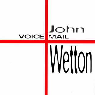 John Wetton voice mail