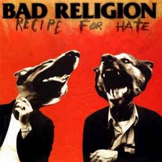 Bad Religion recipe for hate (320x320)
