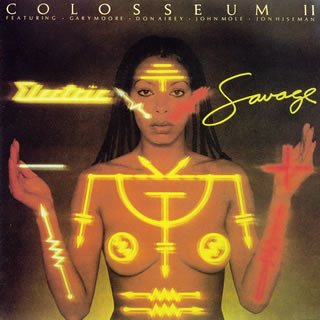 ColosseumⅡelectric savage
